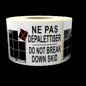étiquettes-ne-pas-dépalettiser-do-not-break-down-skid-